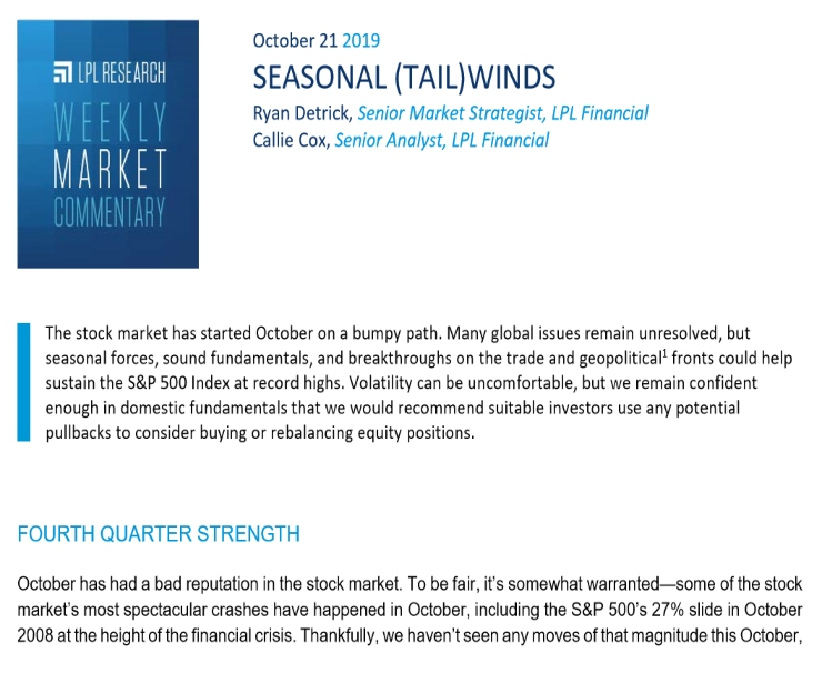Seasonal (Tail)winds   Weekly Market Commentary   October 21, 2019