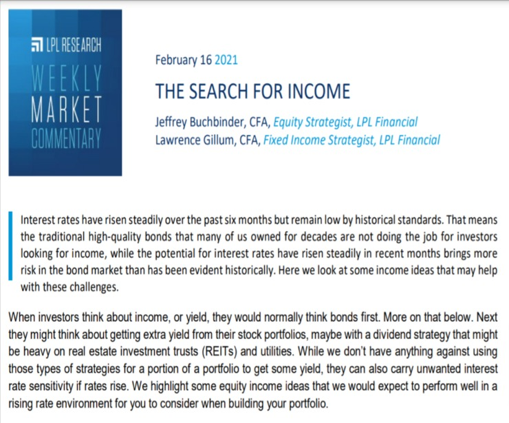 The Search for Income | Weekly Market Commentary | February 16, 2021